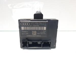 Modul dreapta spate, cod 4F0959794E, Audi A6 (4F2, C6) (id:459113)